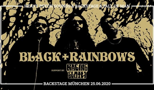 BLACK RAINBOWS + RAGING SLOTH