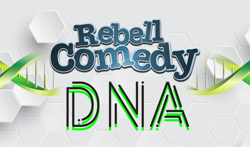 REBELLCOMEDY - DNA