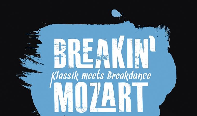 Breakin' Mozart - Klassik meets Breakdance