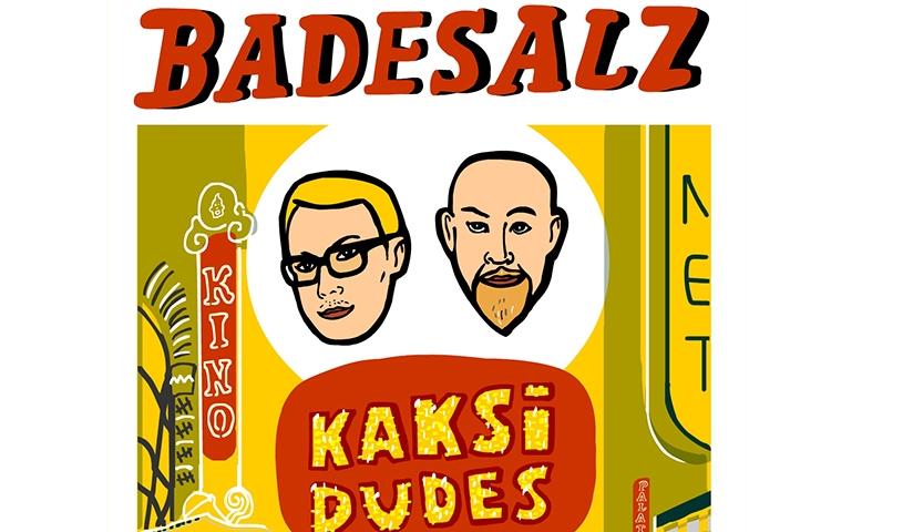 BADESALZ - Kaksi Dudes