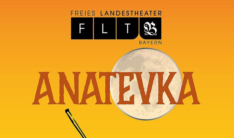 Anatevka - Musical von J. Bock / J. Stein